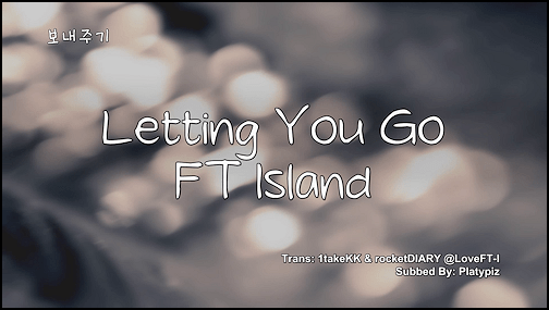 FT Island- 보내주기 (Letting You Go) lyrics [Eng. | Rom. | Han ...