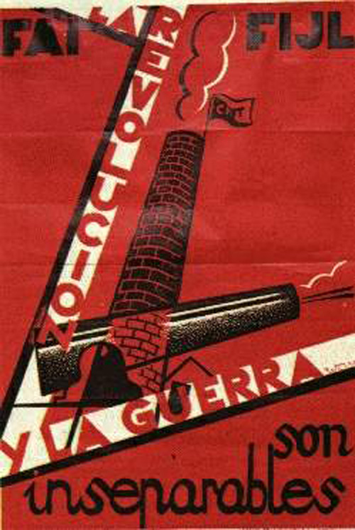 "This Spanish Civil War poster says ""revolution and war are inseparable"". The design bares the stamp of CNT (The National Confederation of Labor), FAI (The Iberian Anarchist Federation), and FIJL (The Iberian Federation of Anarchist Youth)."