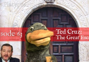 Episode 63 - Ted Cruz: The Great Escape