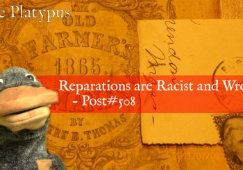 Reparations are Racist and Wrong - Post#508