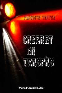 CabaretenTraspas-PlauditeTeatre
