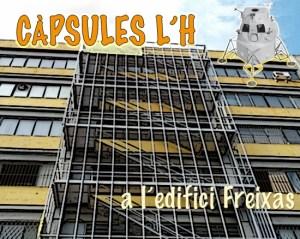 Càpsules L'H a l'Edifici Freixas d'Art Contemporani el dissabte 31 de maig