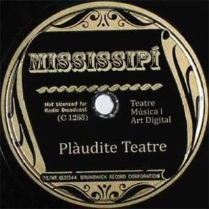 Mississipi-Plàudite Teatre