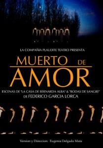 Muerto de Amor-Plàudite Teatre