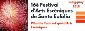 16è Festival d'Arts Escèniques de Santa Eulàlia