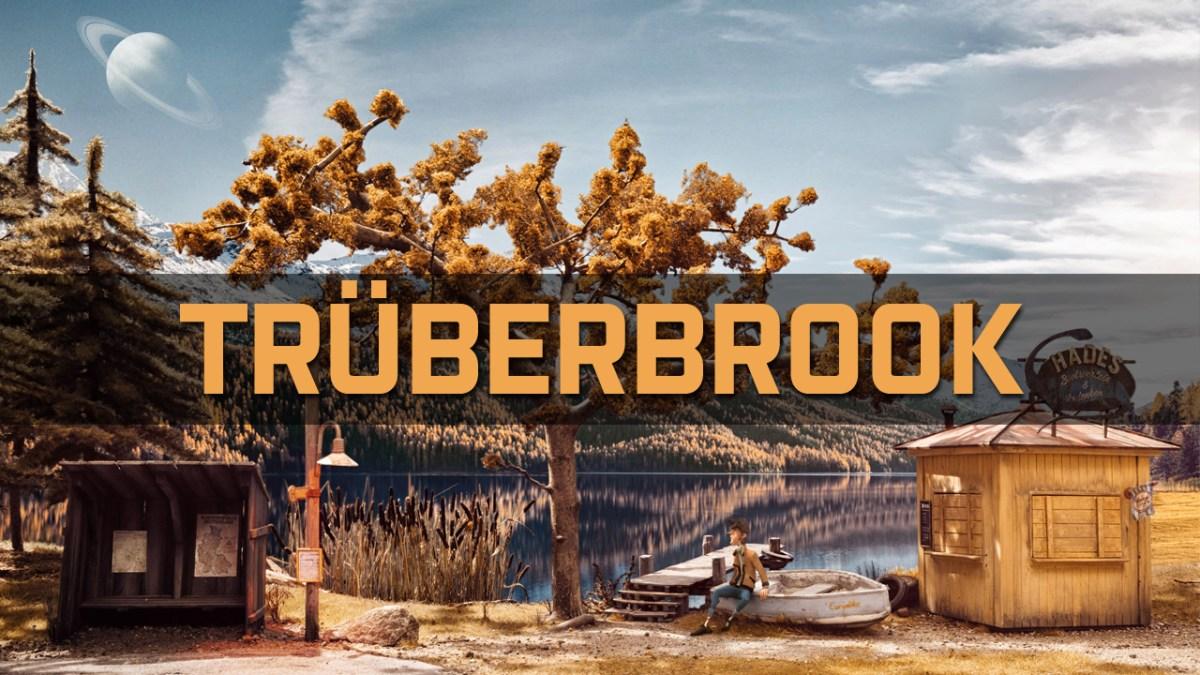 [ TEST ] Ausflug nach Trüberbrook - Handgemacht und Mysteriös