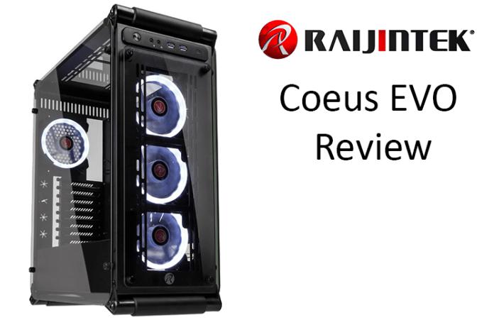 Raijintek Coeus Evo Computer Case Review