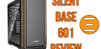 be quiet Silent Base 601 Case Review