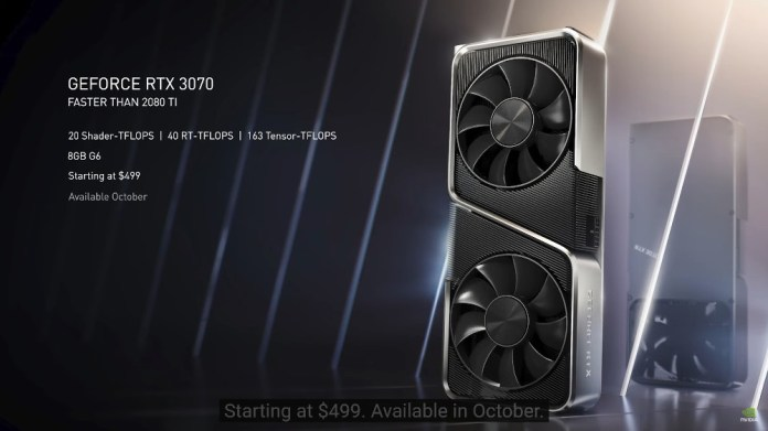 RTX 3070 render with text saying faster then 2080 ti, 20 shader-tflops, 40 rt-tflops, 163 tensor-tflops, 8GB G6, starting at $499, available october.