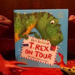 Dear Dinosaur: T Rex on Tour, A Book Review
