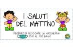I SALUTI DEL MATTINO