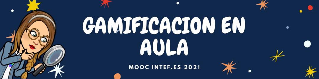 GIOCO PER LA DIDATTICA - MOOC INTEF -MARI2@PLAYANDLEARNITALIA