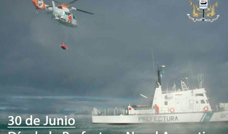 30 de Junio, día de la Prefectura Naval Argentina
