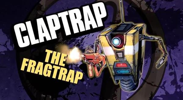 Borderlands Pre-Sequel character: Claptrap the Fragtrap