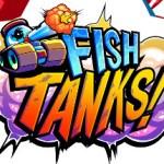 Fish Tanks!