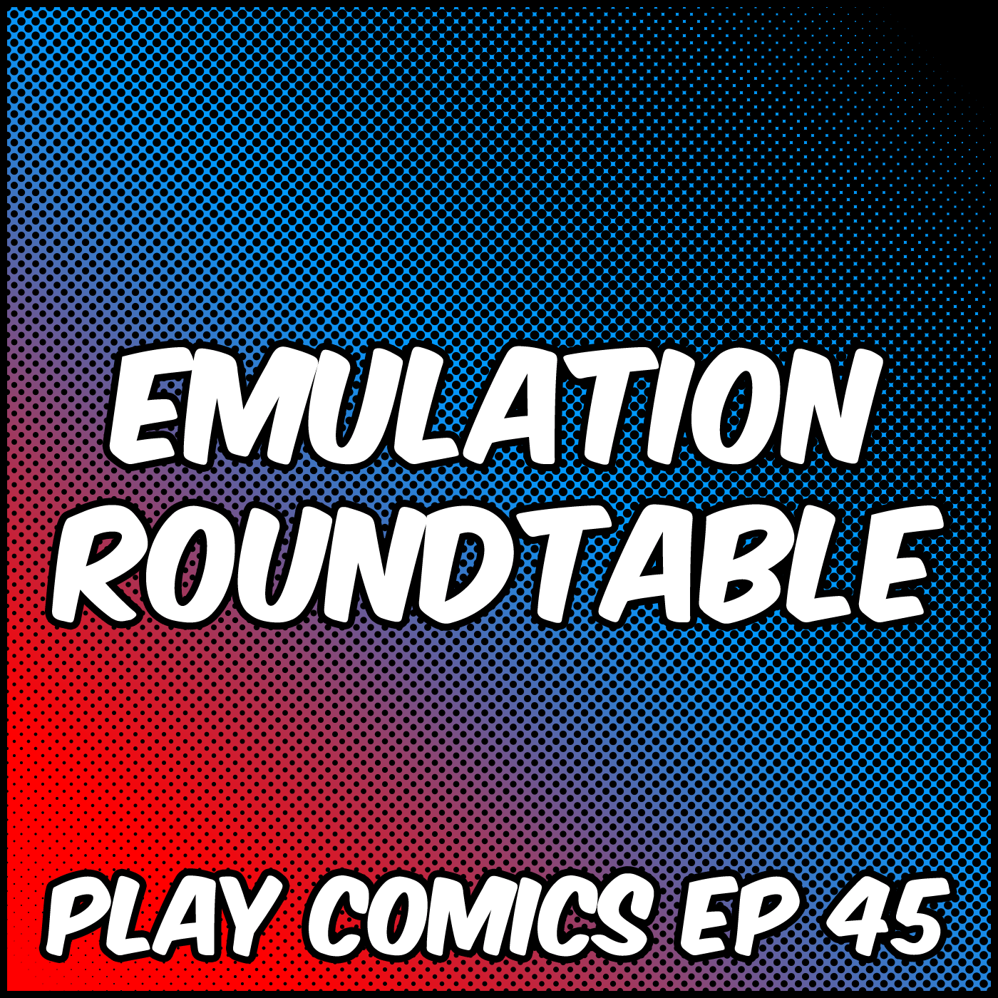 Emulation Roundtable with Derek Graziano (The Sometimes Geek/Rolling Misadventures), Karrington Martin (Real Dudes Podcast), and Justin Reed (Game n Watch)