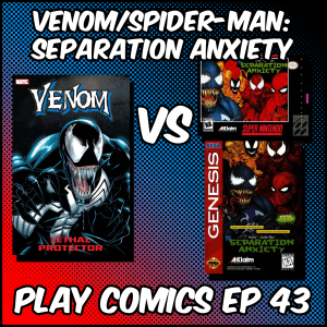 Venom/Spider-Man: Separation Anxiety with Tyler Kirby (Better Than Static)