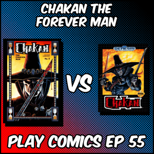 Chakan the Forever Man with Ed Annunziata (Playchemy)