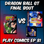 Dragon Ball GT Final Bout with Eli Sirota (The Not So Crazy Podcast of Blizzard the Wizard and Eli)