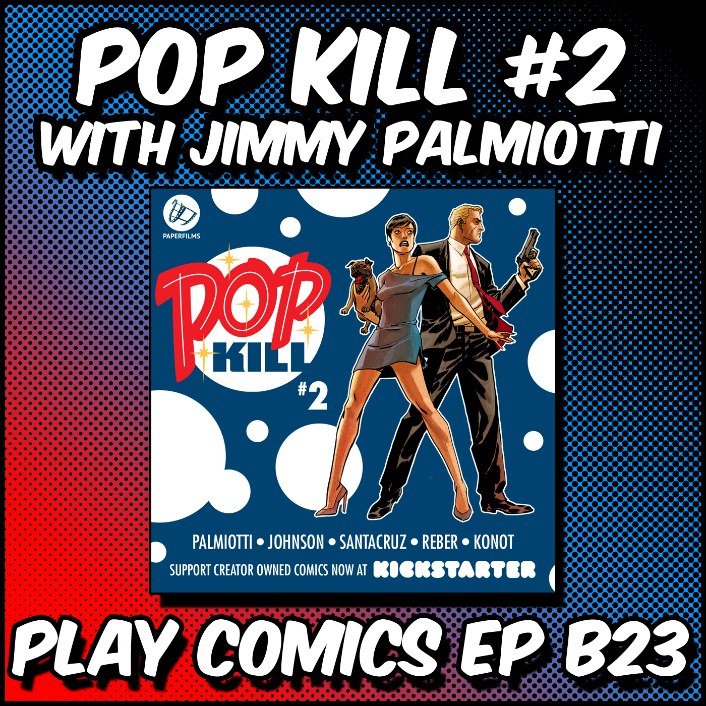 Pop Kill #2 With Jimmy Palmiotti