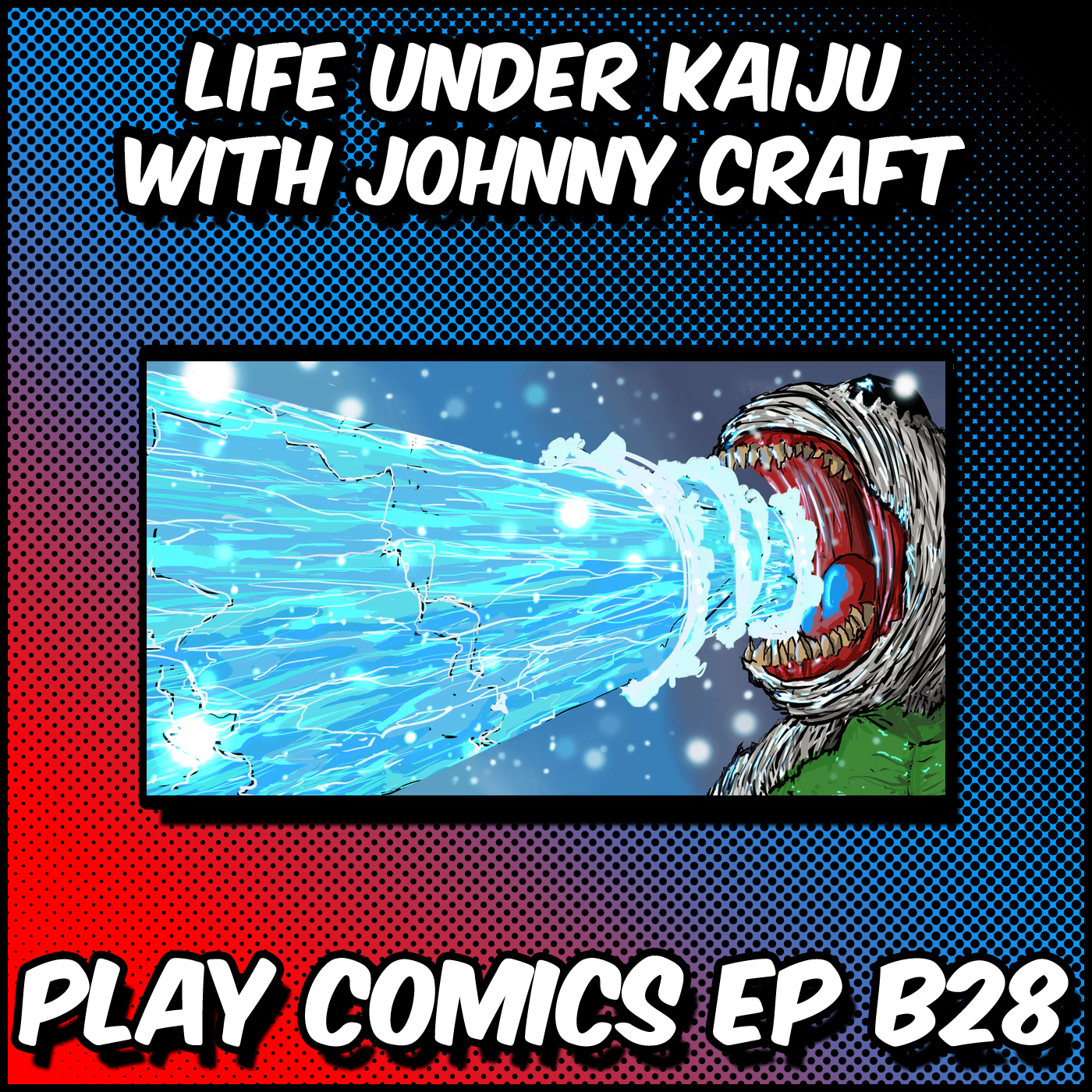 Life Under Kaiju with Johnny Craft