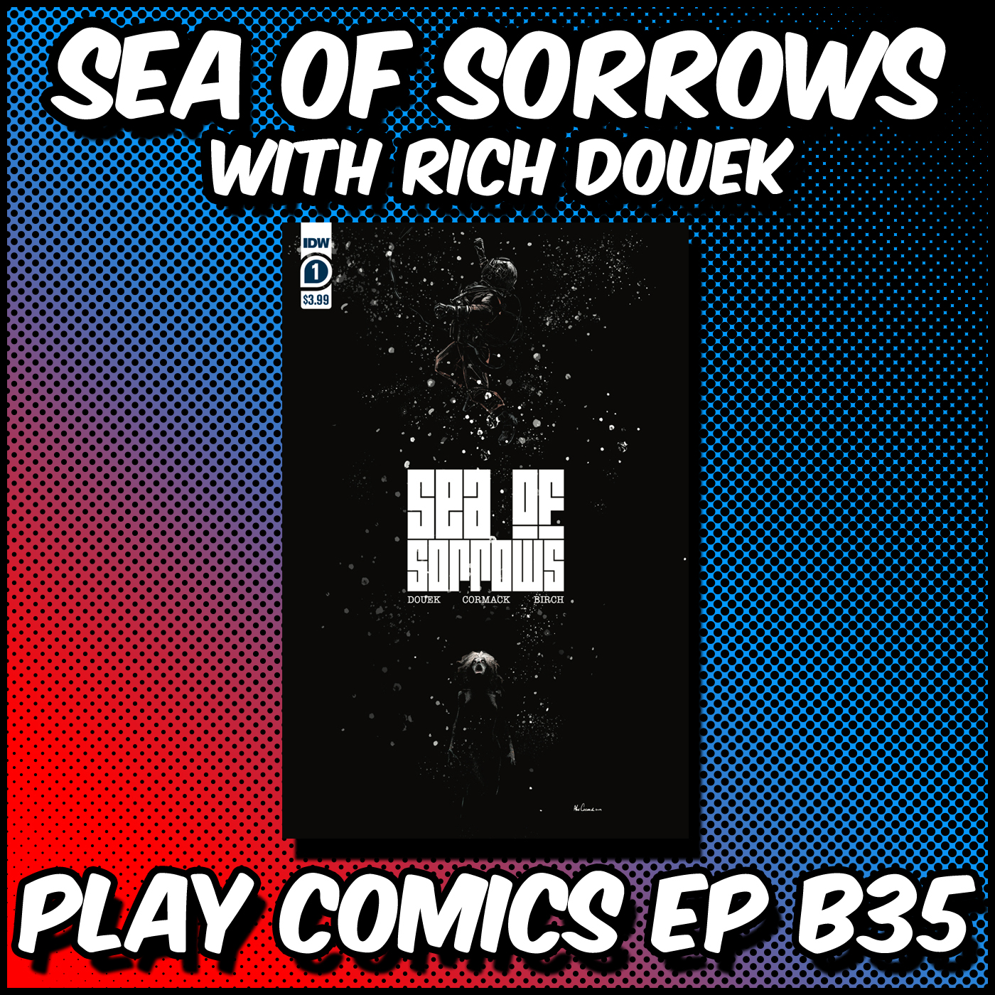 Sea of Sorrows with Rich Douek
