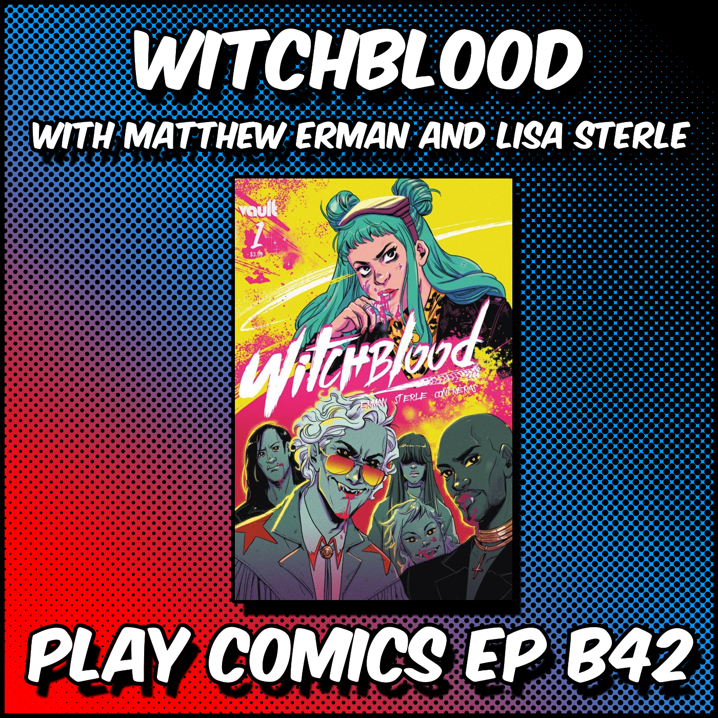 Witchblood with Matthew Erman and Lisa Sterle