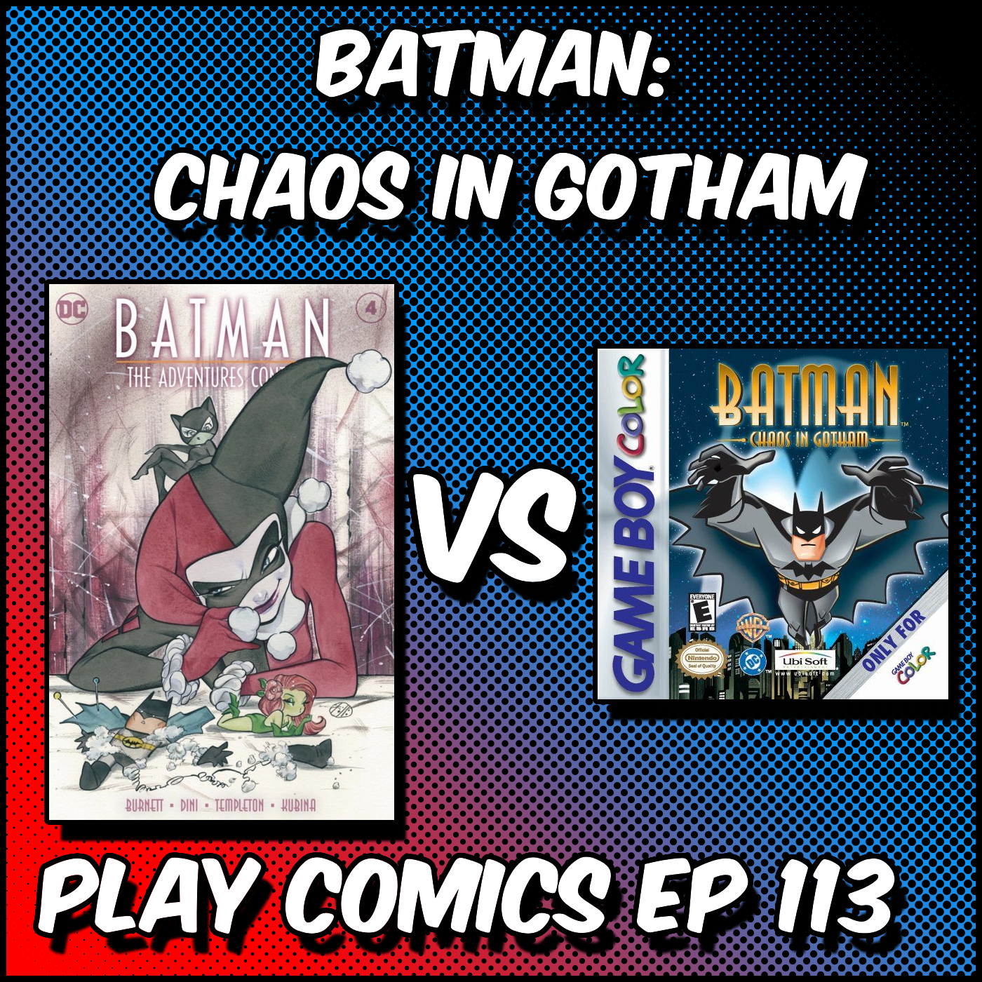 Batman: Chaos in Gotham with Erin (Girls Talk Comics)
