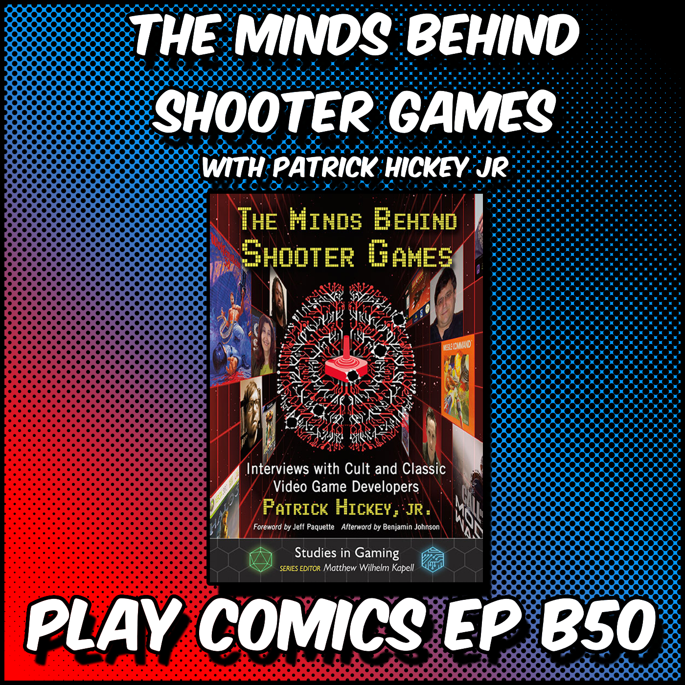 Minds Behind the Shooter Games with Patrick Hickey Jr.