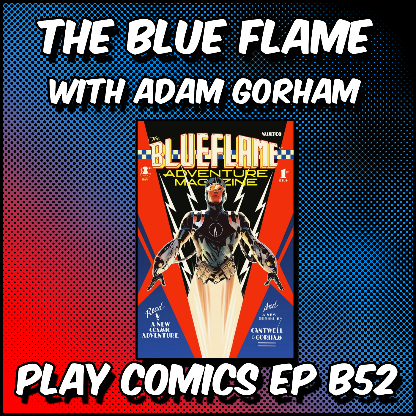 The Blue Flame with Adam Gorham