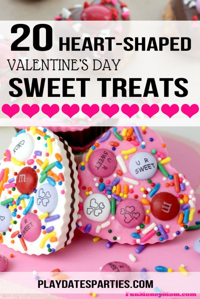A picture of heart-shaped chocolates with candy and a text overlay saying 20 heart-shaped Valentine's Day Sweet Treats
