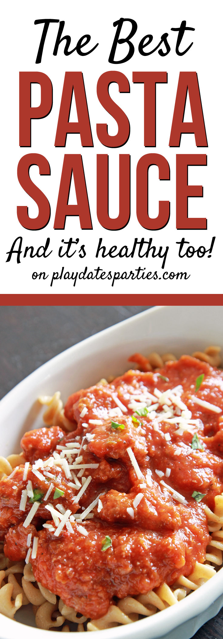Looking for a healthier way to eat your pasta? Head over to playdatesparties.com to find the secret ingredient and recipe for an incredibly healthy pasta sauce that everyone will love! #healthyrecipes #pasta #kidfriendlyrecipes #recipe