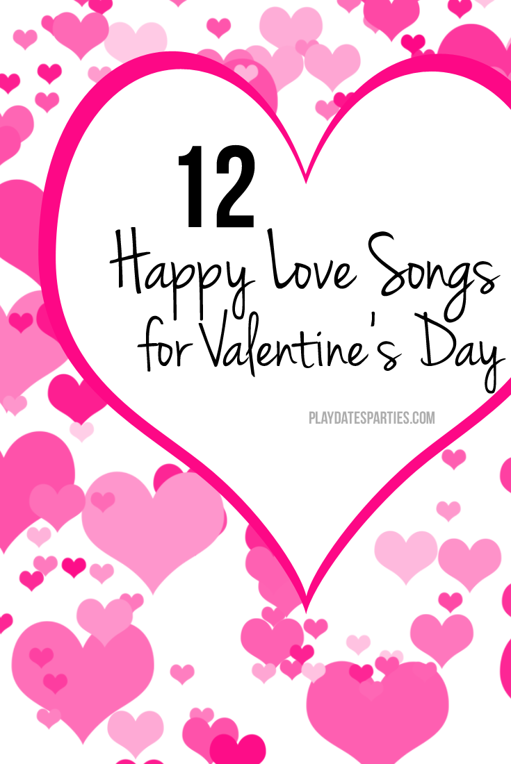 Why are so many love songs so sad? Share a smile this Valentine's Day with one of these 12 happy love songs.