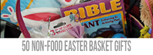 50-Non-Food-Easter-Basket-Gifts