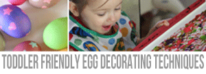 Toddler-Friendly-Egg-Decorating-Techniques