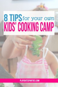 8 Tips for Your Own Kids Cooking Camp