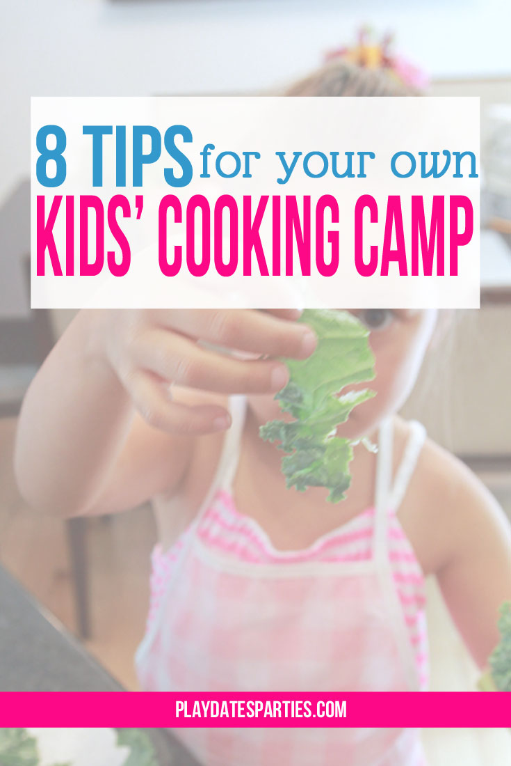 8-Tips-Kids-Cooking-Camp-Ft