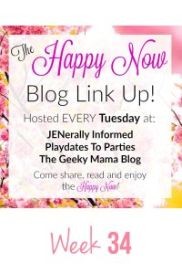 The Happy Now Blog Link Up #34