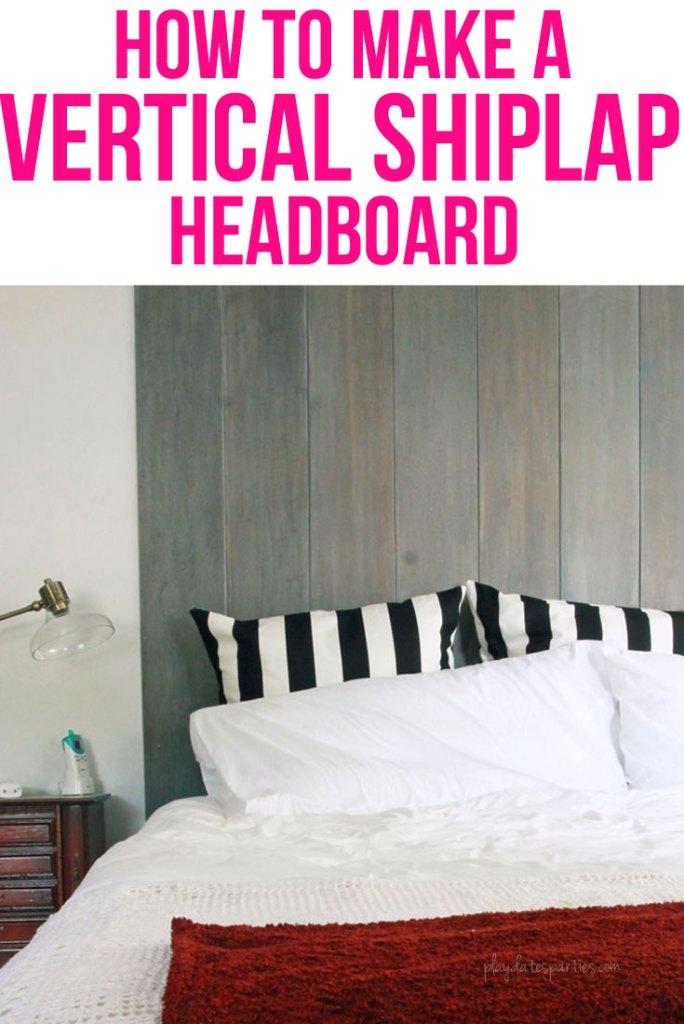 How to Make a Vertical Shiplap Headboard