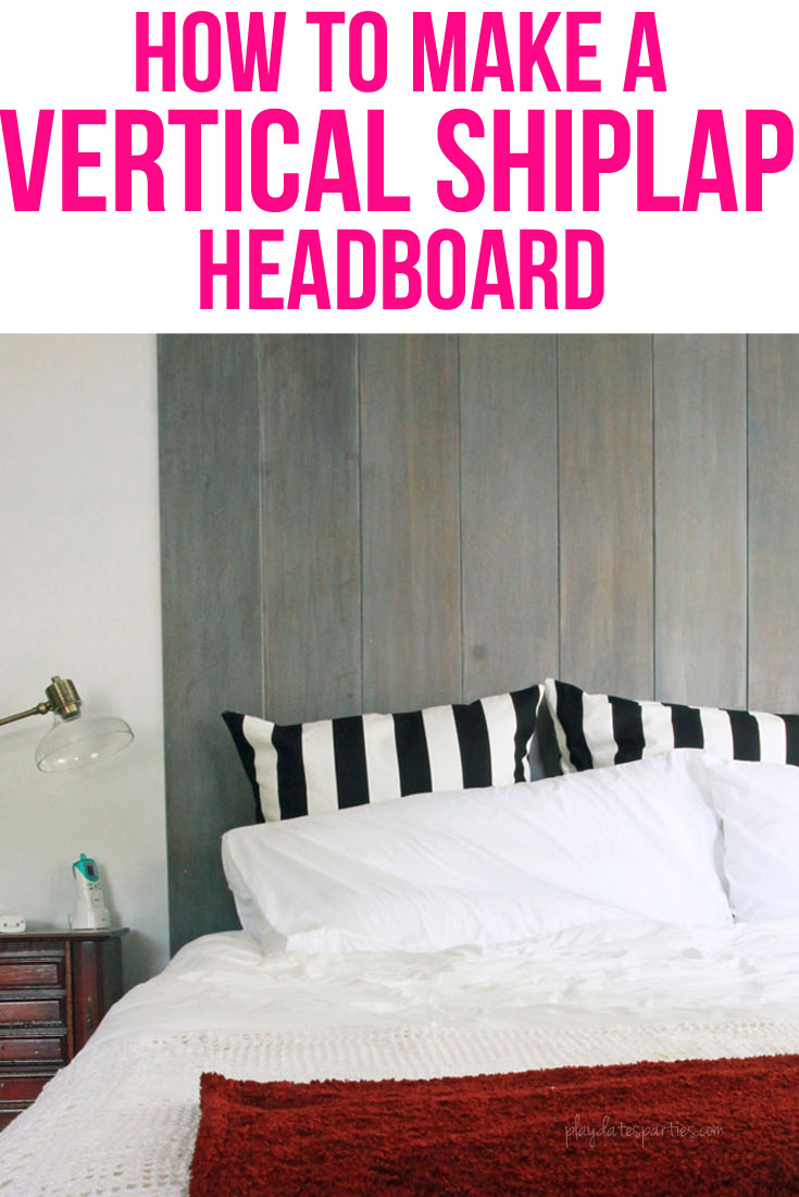 How to Make a Vertical Shiplap Headboard