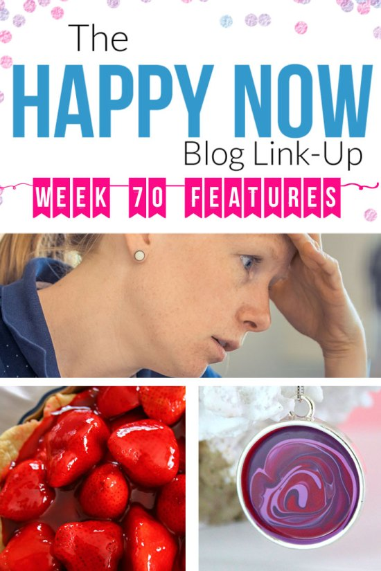 The Happy Now Blog Link Up #70