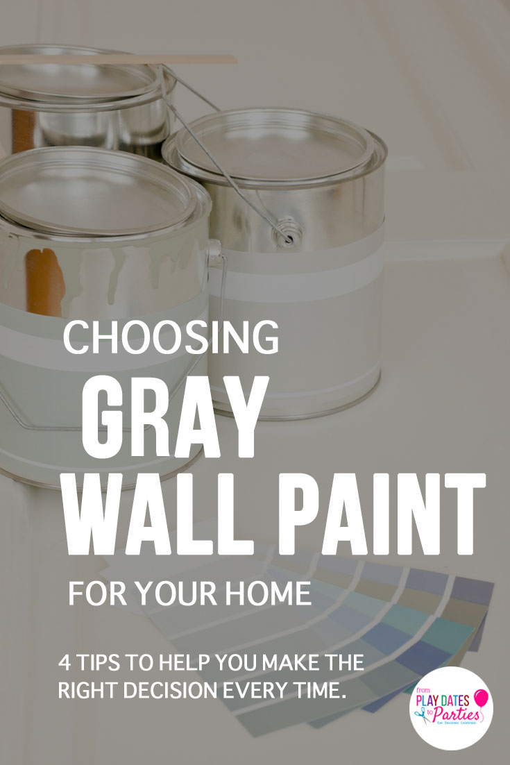 Gray isn't the cold neutral it used to be. From blue undertones to greige, there are hundreds of options to choose from. These 4 tips will help you pick gray paint that works for your home decor every time.