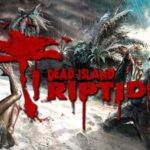 Player 2 Plays - Dead Island: Riptide