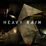 Late Game Review - Heavy Rain
