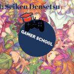 Gamer School Lesson 1.3 - Seiken Densetsu: The Literacy
