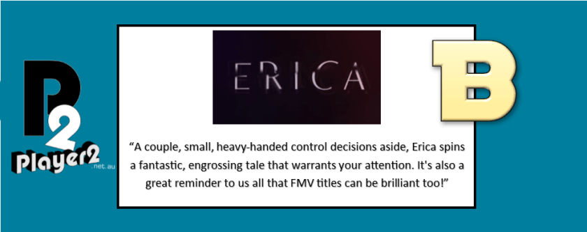Erica - Proving FMV Games Can Be Great
