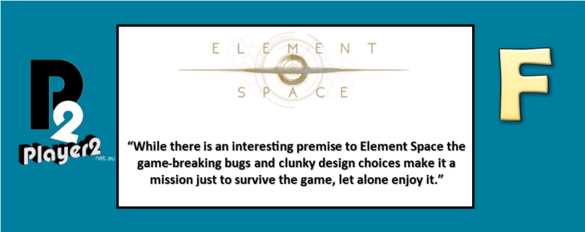 Element Space - Disappointingly Broken