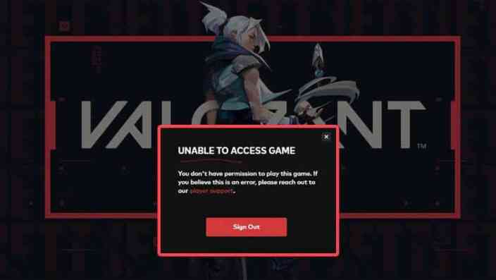 Valorant Unable To Access Game : How to Fix Bug