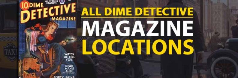 All Dime Detective Magazine Locations   Mafia Definitive Edition