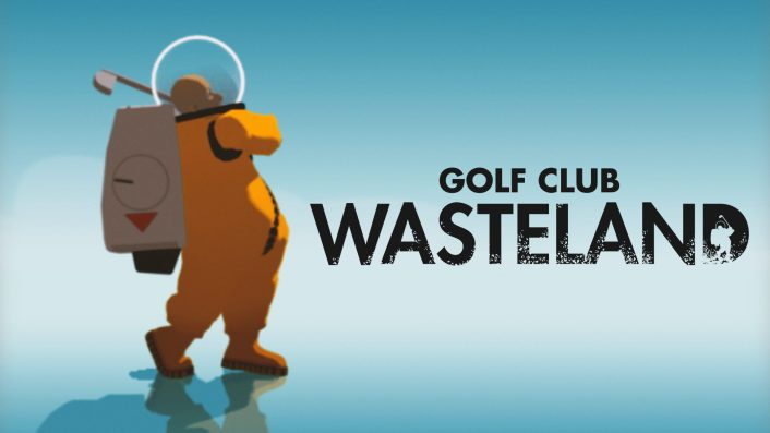 Review: Golf Club Wasteland - PS4, PS5